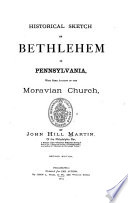Historical Sketch of Bethlehem in Pennsylvania