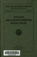 United States Animal Husbandry Experiment Farm  Beltsville  Maryland