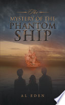 The Mystery of the Phantom Ship Online Book