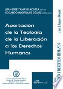 Aportación de la teología de la liberación a los derechos humanos