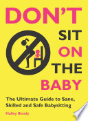 Don t Sit On the Baby