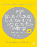 Legal Issues Across Counselling   Psychotherapy Settings