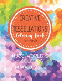 Creative Tessellations Coloring Book For Adult