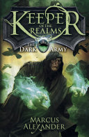 Keeper of the Realms: The Dark Army