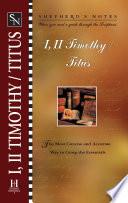 Shepherd s Notes  1   2 Timothy  Titus
