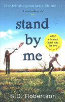Stand by Me by S. D. Robertson