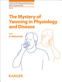 The Mystery of Yawning in Physiology and Disease Pdf/ePub eBook
