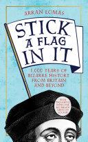 Stick a Flag in It [Pdf/ePub] eBook