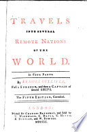 """Travels Into Several Remote Nations of the World: In Four Parts"" by Jonathan Swift"