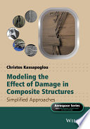 Modeling the Effect of Damage in Composite Structures