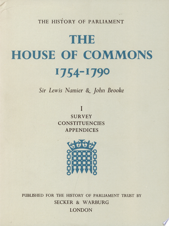The House of Commons : 1754-1790