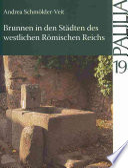 Brunnen in den Städten des westlichen Römischen Reiches