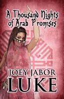 Pdf A Thousand Nights of Arab Promises