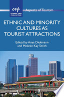 Read Online Ethnic and Minority Cultures As Tourist Attractions For Free