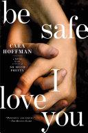 Be Safe I Love You [Pdf/ePub] eBook