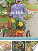 Simply Delicious Amish Cooking  : Recipes and stories from the Amish of Sarasota, Florida
