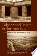 Palaces And Power In The Americas