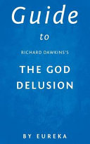Guide to Richard Dawkins s the God Delusion Book PDF