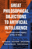 Great Philosophical Objections to Artificial Intelligence