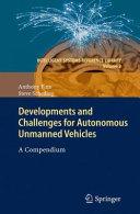 Developments and Challenges for Autonomous Unmanned Vehicles