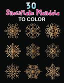 30 Snowflake Mandala to Color