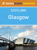 Glasgow Rough Guides Snapshot Scotland  includes George Square  the Cathedral  the galleries and Clydeside
