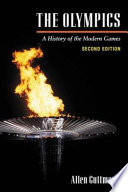 """""""The Olympics: A History of the Modern Games"""" by Allen Guttmann"""