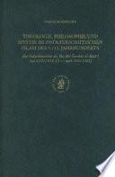 Theologie, Philosophie und Mystik im zwölferschiitischen Islam des 9./15. Jahrhundrets