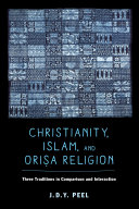 Christianity  Islam  and Orisa Religion