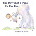 The Day That I Went To The Zoo