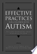 Effective Practices for Children with Autism Book