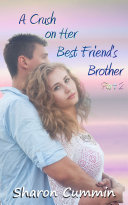 Pdf A Crush on Her Best Friend's Brother, Part 2
