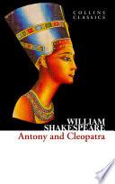Antony and Cleopatra  Collins Classics