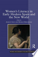 Women s Literacy in Early Modern Spain and the New World