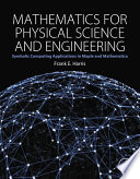 Mathematics for Physical Science and Engineering