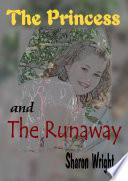 The Princess And The Runaway