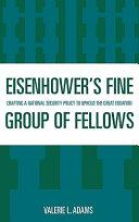 Eisenhower's Fine Group of Fellows
