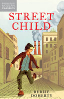 Street Child (Collins Modern Classics)