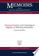 Characterization and Topological Rigidity of Nobeling Manifolds
