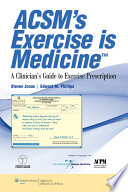 ACSM's Exercise is MedicineTM