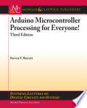 Arduino Microcontroller Processing for Everyone!