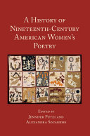 A History of Nineteenth Century American Women s Poetry