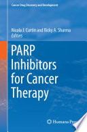 PARP Inhibitors for Cancer Therapy Book
