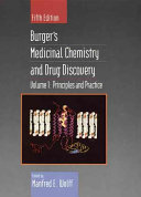 Burger s Medicinal Chemistry and Drug Discovery  Principles and Practice