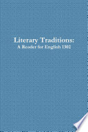 Literary Traditions: A Reader for English 1302, Second Edition