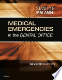 """""""Medical Emergencies in the Dental Office E-Book"""" by Stanley F. Malamed"""