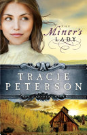 The Miner's Lady (Land of Shining Water Book #3)
