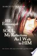 He Encouraged My Soul