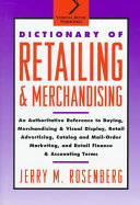 Dictionary of Retailing and Merchandising
