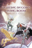 Fighting in God s Living Room Book